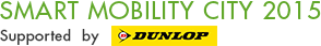 SMART MOBILITY CITY 2015 Supported  by  DUNLOP