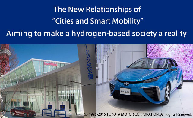 [Feature-1]Tokyo 2020 and next-generation Mobility: Aiming to make a hydrogen-based society a reality